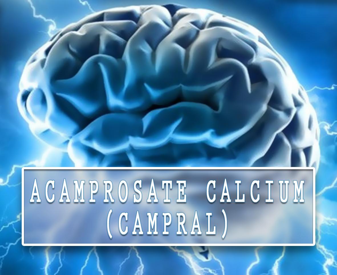 Acamprosate Calcium (Campral)
