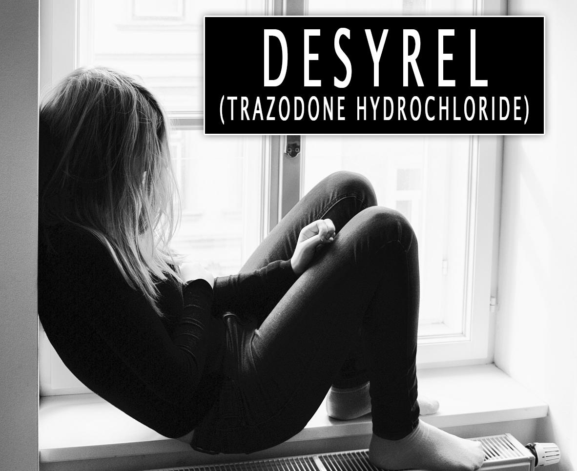 Desyrel (Trazodone Hydrochloride)
