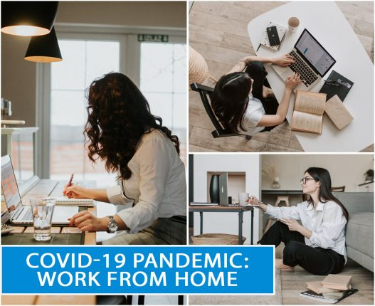 COVID-19 PANDEMIC: WORK FROM HOME