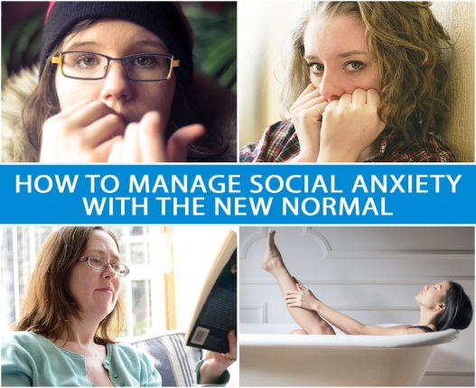 HOW TO MANAGE SOCIAL ANXIETY WITH THE NEW NORMAL