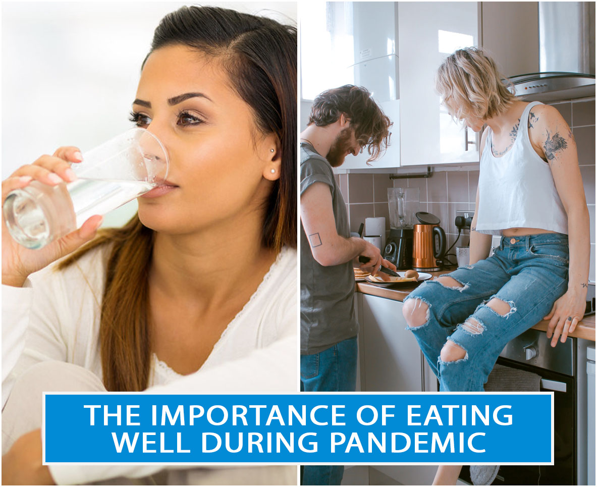 The Importance of Eating Well During Pandemic