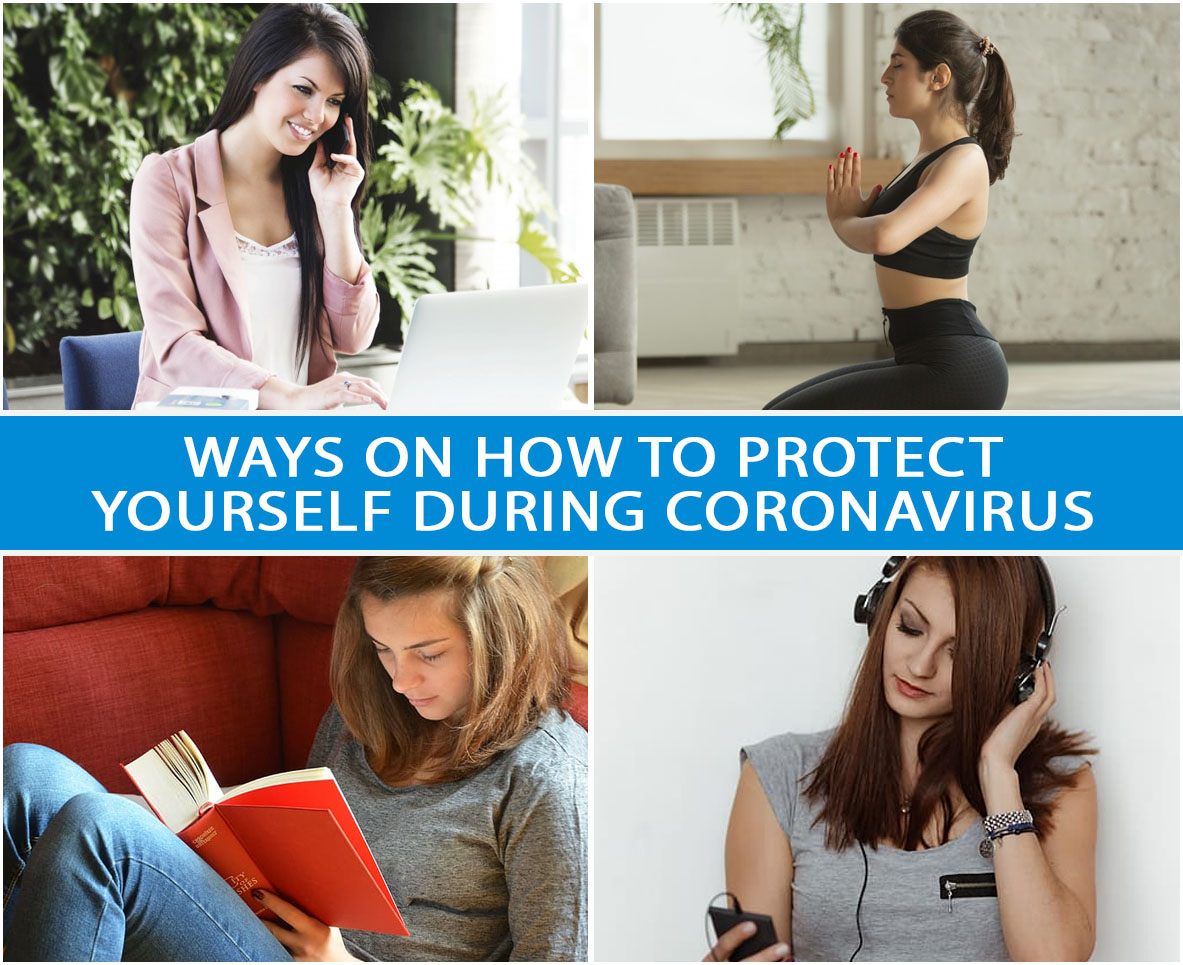 WAYS ON HOW TO PROTECT YOURSELF DURING CORONAVIRUS