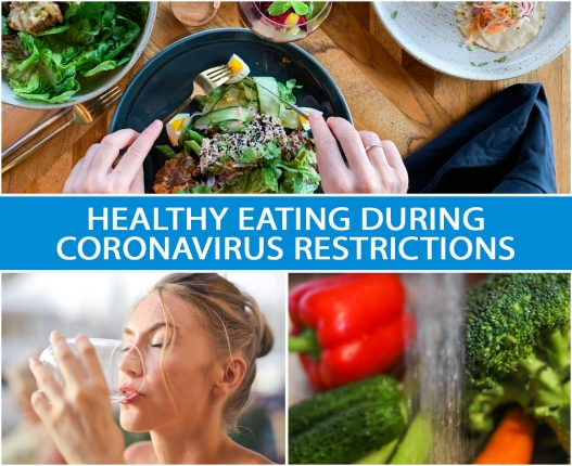 Healthy Eating During Coronavirus Restrictions