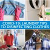 COVID-19 LAUNDRY TIPS TO DISINFECTING CLOTHES