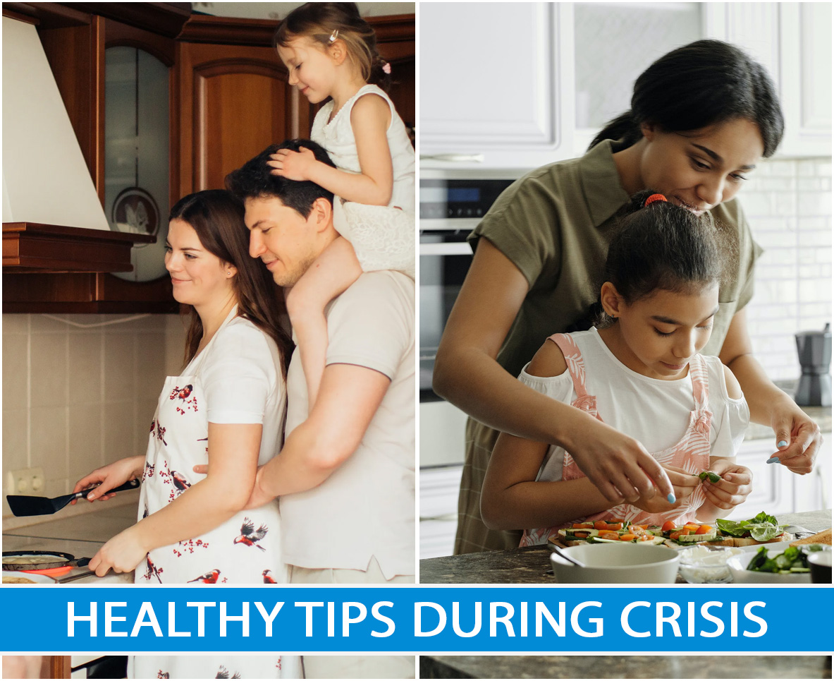 Healthy Tips During Crisis