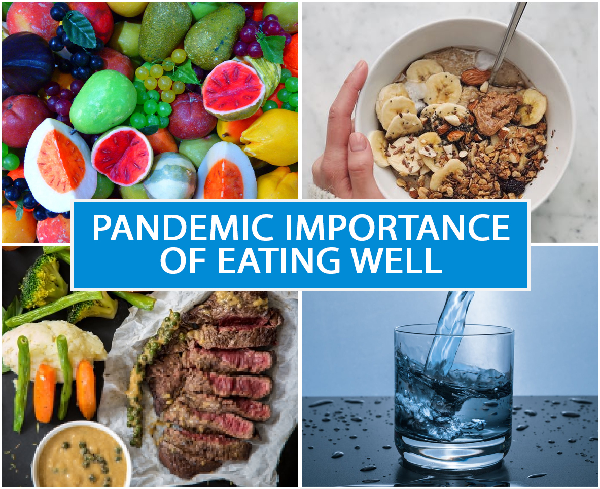 Pandemic: Importance of Eating Well